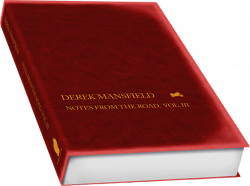 Derek Mansfield Notes from the road, volume III